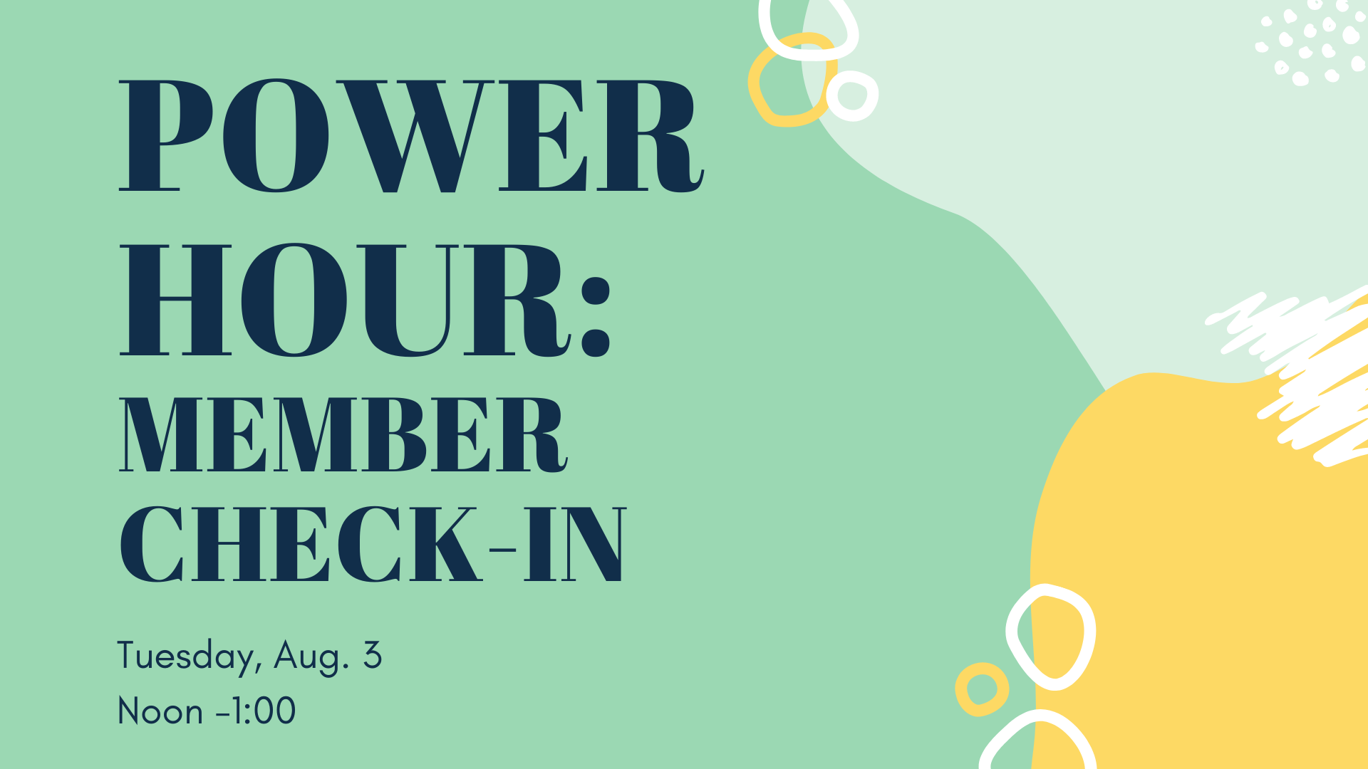 POWER HOUR: Member Check-in